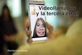 Las videollamadas y nuestros abuelos